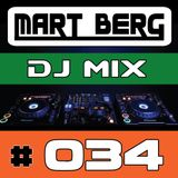 Mart Berg - DJ MIX 34 [Best of House & Progressive - July 2017]