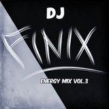 DJ Finix@Energy mix vol.3
