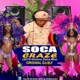 Original DJ-Sly - Soca Craze (2019 Groovy Soca Mix)