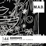 Alinea A #144 Rompante (M.A.D.)