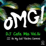 DJ Cafa Mix Vol.16(OMG Live)
