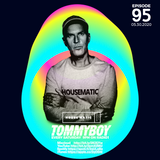 Tommyboy Housematic on Radio 1 (2020-05-30) R1HM95