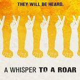 A WHISPER TO A ROAR w/ Director Ben Moses (Palm Springs Film Fest Interview