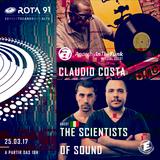 Rota 91 - 25/03/2017 - convidados - Claudio Costa e The Scientists Of Sound