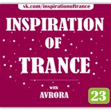 AVRORA - Inspiration Of Trance (Episode #23)