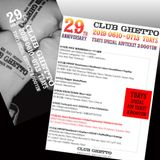 CLUB GHETTO 29th Anniversary - ROCK and TECHNO