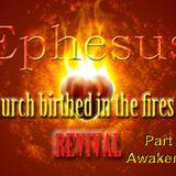 "Ephesus Church in Revival Series Part 2 ""National Awakening""  - Audio"
