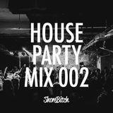 @SHOREBITCH - #HOUSEPARTY MIX 002 (Multi-Genre)