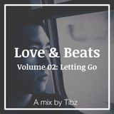 "Love & Beats | Vol 2: ""Letting Go"""