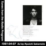 Tunes from the Radio Program, DJ by Ryuichi Sakamoto, 1981-04-07 (2014 Compile)
