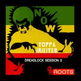Toppa IrieItes - Dreadlock Session Vol. 3 - JabbaRoots
