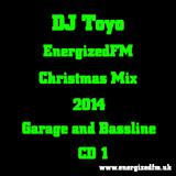DJ Toyo - EnergizedFM Christmas Mix 2014 (Garage and Bassline) (CD1)