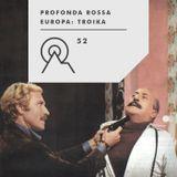 S3R52 - PROFONDA ROSSA - Europa꞉ Troika