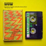 "Eraserhead Dub- ""dj.DubMasterSpillus 1990s Mixtapes Archive"""