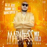 MADNESS MIX VOL3 HIPHOP TRAP RNB BY DJ LIL JEECE