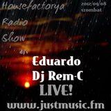 HouseFactorya Live - Dj Rem-C (JustMusic.FM) 2012.09.08.