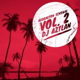 Reggaeton Sensual Vol. 2 (June 2018)