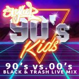 DJ STYLOOP - 90's Kids (90's - 00's Black & Trash Party)