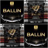 BALLIN PARTIES 2016 EASTER MIX