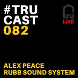 TRUcast 082 Backyard Birthday Live Part 3
