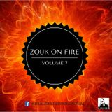 Zouk On Fire - Volume 7 - The Preview