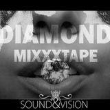 Sound'n Vision - Diamond Mixxxtape
