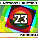 Emotions Eruption [Mission 23]