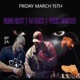 Greg Gray Live at Nu Bang Sessions 3-15-19