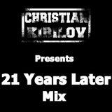 Christian Kirilov - 21 Years Later
