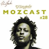 MOZCAST 28 - a Tribute to D'angelo (rarities & remixes)