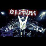 DJ TRUST YEAH!!! M!X