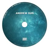Andrew Dum - Volume no. 098 [live]