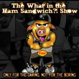The What in the Ham Sandwich Show - Episode 252  The Donald Sterling Show - 17 June 2014