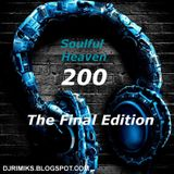 SOULFUL HEAVEN #200 - The Final Edition