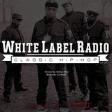 White Label Radio Ep. 270