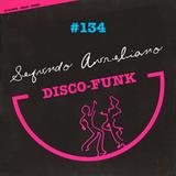 Disco-Funk Vol. 134
