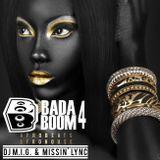 BadaBOOM 4 *Afrobeats & Afrohouse* [DJ M.I.G. & Missin' Lync]