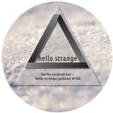 berlin cocktail bar - hello strange podcast #160
