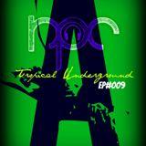 Tropical Underground /// EP#009 /// Move