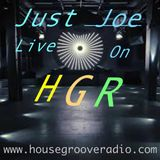 Just Joe Live On HGR Presents: The Floor Is Your But This Groove Is Fire