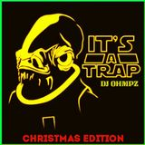 Xmas Trap Remix (Christmas Edition)