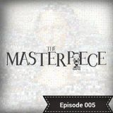 Mazel The Sound Master presents The Masterpiece - Episode 005