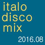 Italo Disco Mix 2016-08