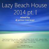 Lazy Beach House 2014