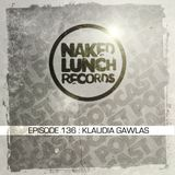 Naked Lunch PODCAST #136 - KLAUDIA GAWLAS