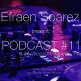 PODCAST #11 By: Efraen Soarez #InMyWorldOfMadness