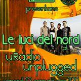 uRadio Unplugged II Stagione_LE LUCI DEL NORD