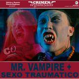 CO-14-Mr. Vampire+Sexo Traumático (PRIMO TEMPO)