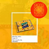 90'S VIBE R&B MIX