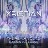 "XRISTIAN ""The Remix Vol. 1.5"""